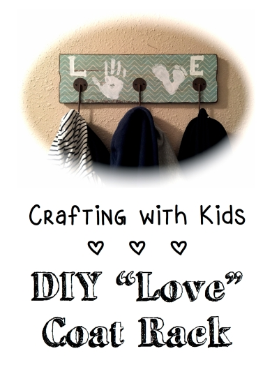 DIY Love Coat Rack Kids Craft