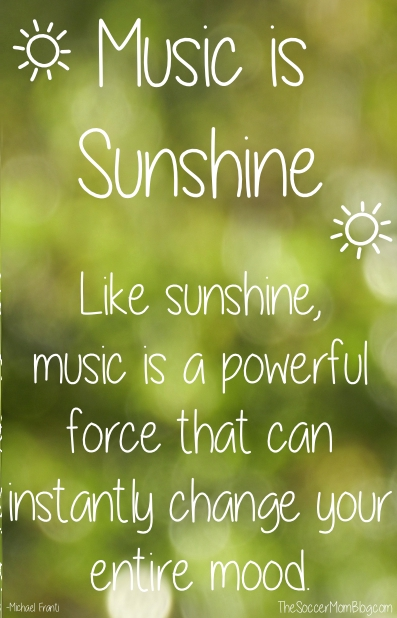 Music is sunshine